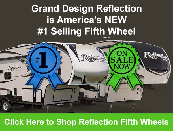 Grand Design Reflection is Americas new Number One selling fifth wheel and Camperland of Oklahoma has them on sale now!